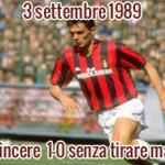 3 settembre 1989: Vincere 1-0 senza tirare mai