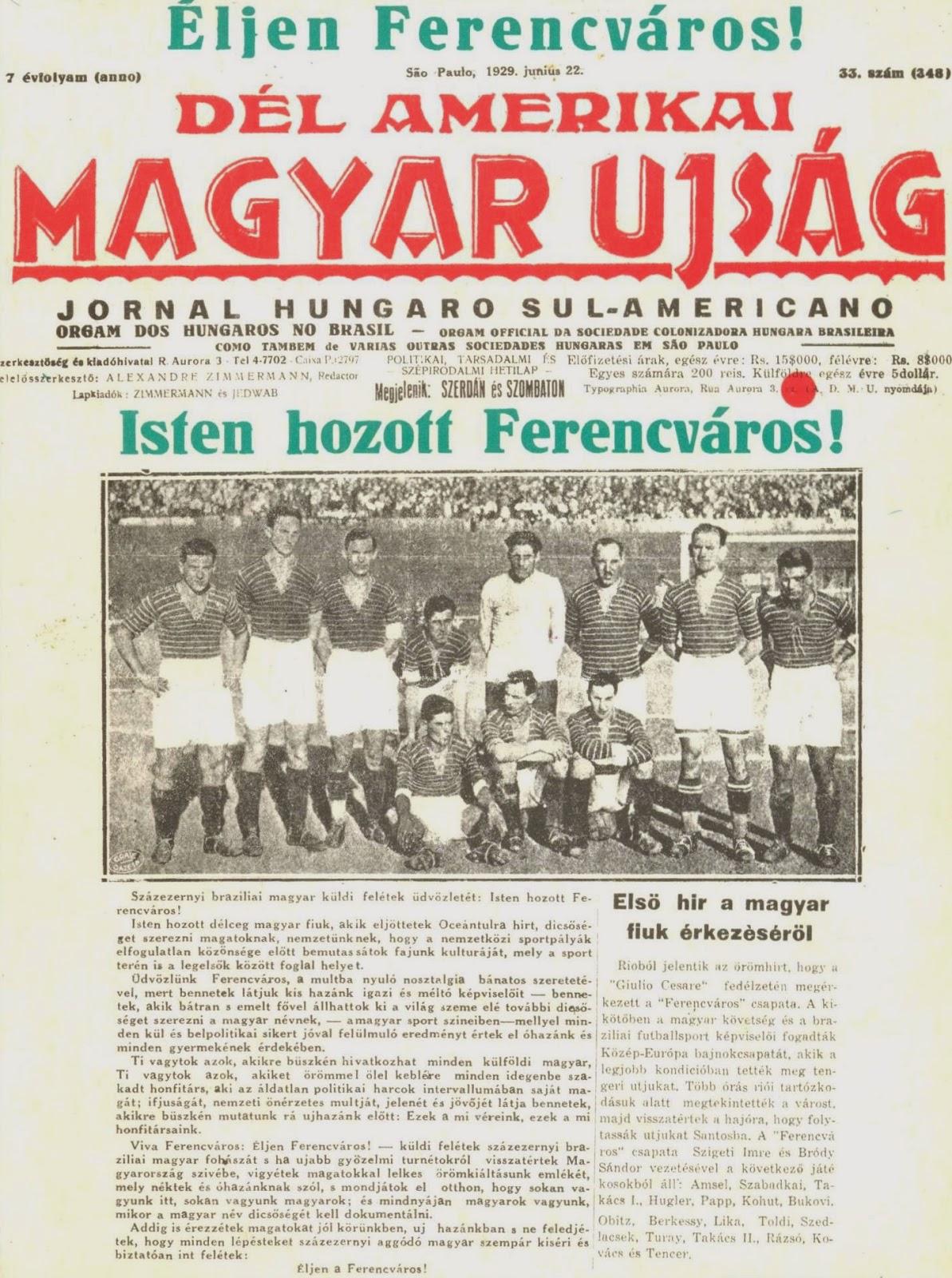 """21 luglio 1929: Il Ferencváros che """"tremare il nuovo mondo fa"""""""