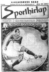 Sporthirlap a fine 1929 celebra il goleador József Takács II
