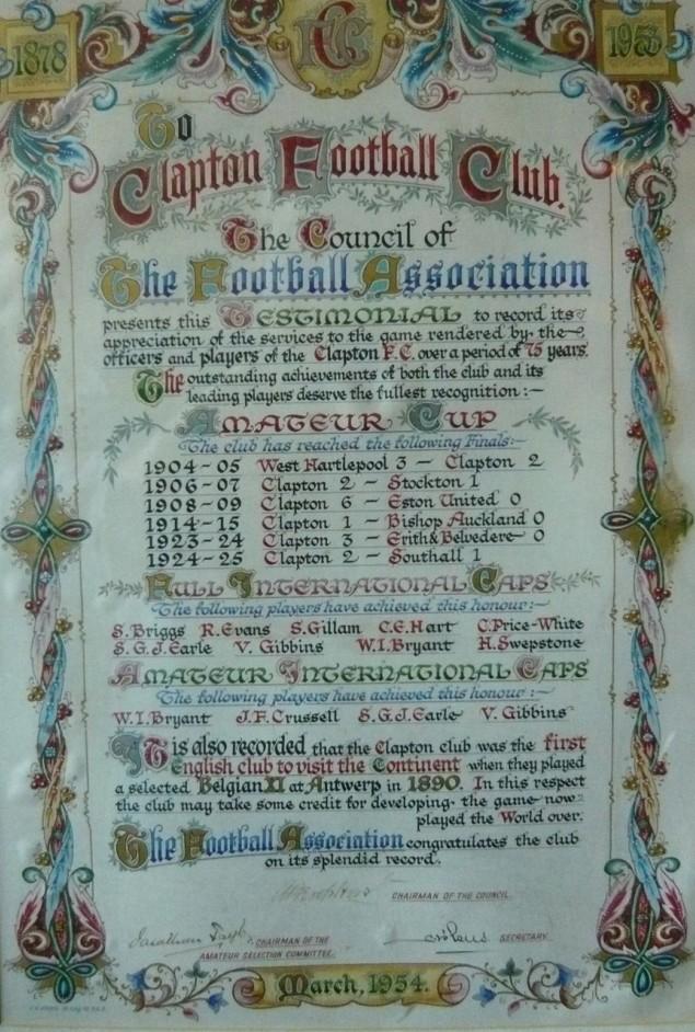 1954, il consiglio della F.A. riconosce le cinque vittorie del Clapton nella FA Amateur Cup e riconosce al club di esser stato il primo a giocare in Europa
