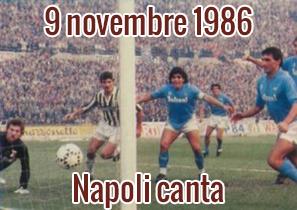 9 novembre 1986: Napoli canta