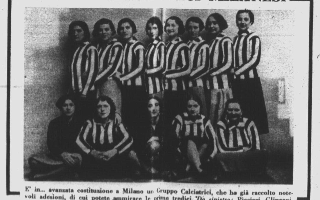 La storia del Gruppo Femminile Calcistico di Milano – prima parte