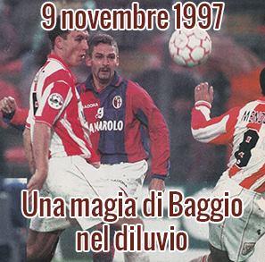9 novembre 1997: Una magia di Baggio nel diluvio